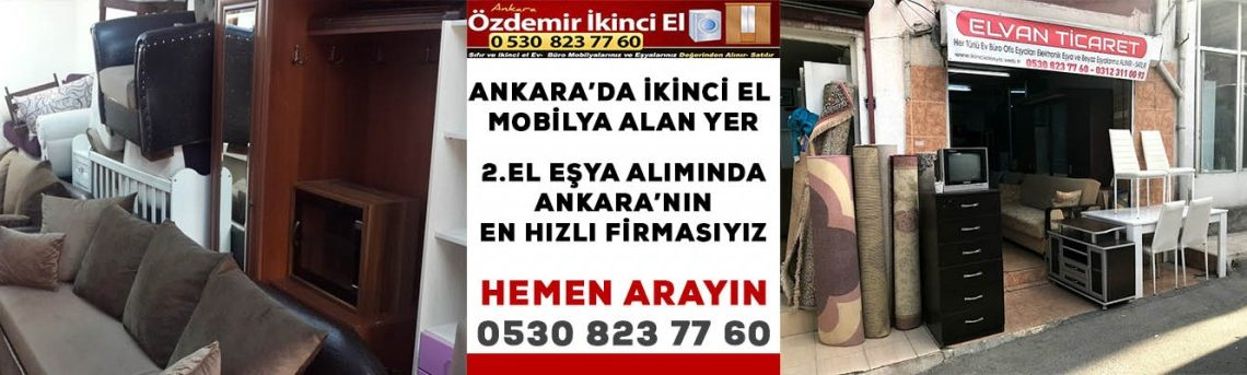 Ankarada ikinci el Mobilya alan yer